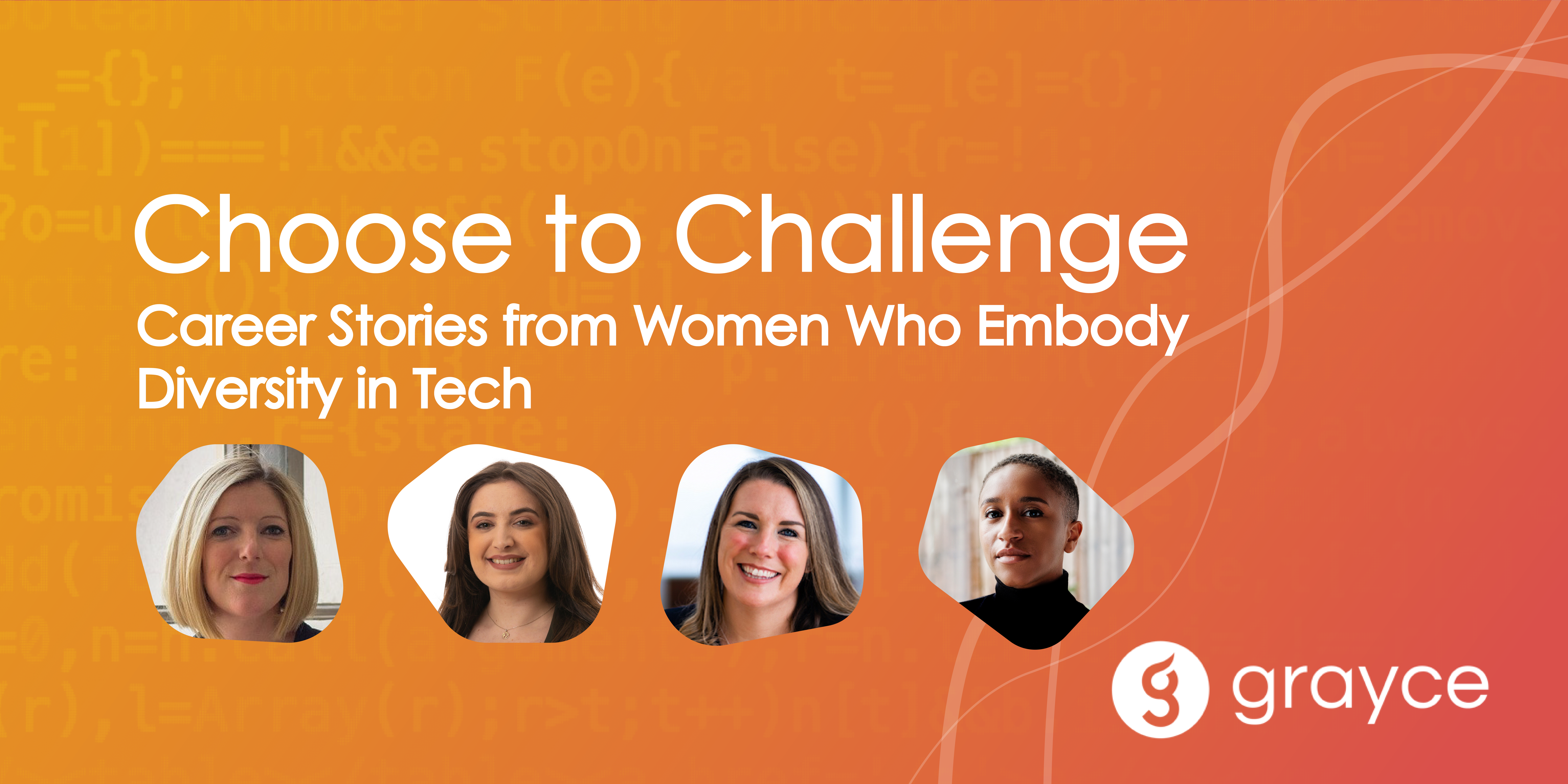 Choose to Challenge: Career Stories from Women Who Embody Diversity in Tech